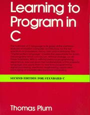 Learning to program in C by Thomas Plum