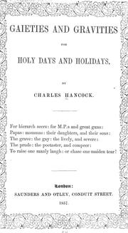 Cover of: Gaieties and gravities for holy days and holidays. | Charles Hancock