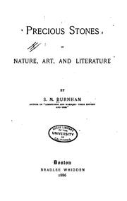 Cover of: Precious stones in nature, art, and literature | S. M. Burnham