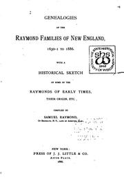 Cover of: Geneaologies of the Raymond families of New England, 1630-1 to 1886. | Raymond, Samuel