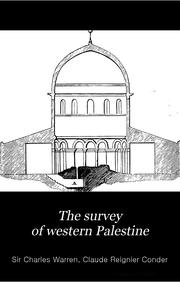 Cover of: The survey of western Palestine | Warren, Charles Sir