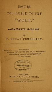 Cover of: Dont be too quick to cry wolf | Thomas Edgar Pemberton
