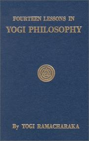Cover of: Fourteen Lessons in Yogi Philosophy | Yogi Ramacharaka