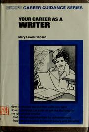 Cover of: Your career as a writer | Mary Lewis Hansen