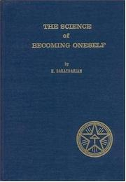 The Science of Becoming Oneself by Torkom Saraydarian, Haroutiun T. Saraydarian