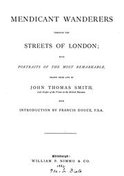 Cover of: Mendicant wanderers through the streets of London | John Talbot Smith