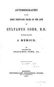 Cover of: Autobiography of the first forty-one years of the life of Sylvanus Cobb, D.D. | Cobb, Sylvanus
