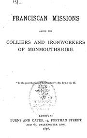Cover of: Franciscan missions among the colliers and ironworkers of Monmouthshire |