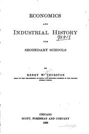 Cover of: Economics and industrial history for secondary schools | [Thurston] Henry Winfred