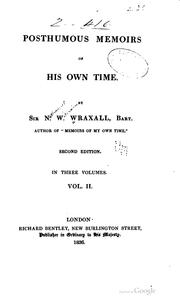 Cover of: Posthumous memoirs of his own time | Wraxall, Nathaniel William Sir, bart.