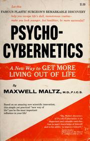 Psycho-cybernetics.
