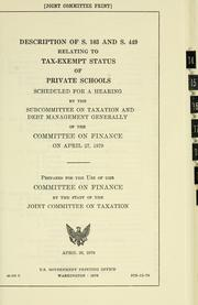 Cover of: Description of S. 103 and S. 449 relating to tax-exempt status of private schools | United States. Congress. Joint Committee on Taxation.