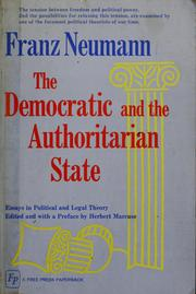 Cover of: The democratic and the authoritarian state | Franz L. Neumann