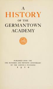 Cover of: A history of the Germantown academy. | Germantown Academy.