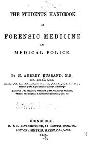 Cover of: The Student's handbook of forensic medicine and medical police by Henry Aubrey Husband