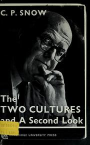 Cover of: The two cultures; and, A second look | C. P. Snow