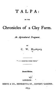 Cover of: Talpa: Or, The Chronicles of a Clay Farm. An Agricultural Fragment by Chandos Wren Hoskyns