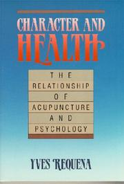 Acupuncture et psychologie by Yves Requena