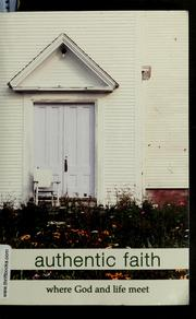 Cover of: Authentic faith |