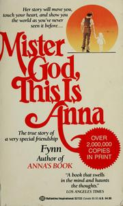 Mister God, this is Anna by Fynn.