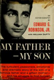 Cover of: My father, my son by Robinson, Edward G.