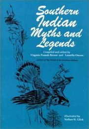 Cover of: Southern Indian Myths and Legends | Virginia Pounds Brown
