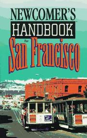 Newcomer's Handbook for San Francisco (Newcomer's Handbooks) by Michael Bower