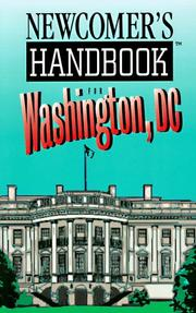 Newcomer's Handbook for Washington, Dc by First Books