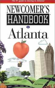 Newcomer's Handbook for Atlanta by K. Shawne Taylor, L.K. Welles
