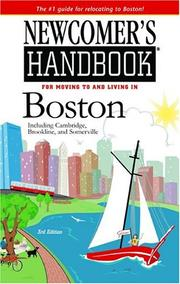 Newcomer's Handbook For Moving To And Living In Boston by Heather Gordon