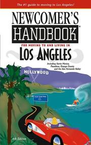 Newcomer's Handbook For Moving To And Living In Los Angeles by Joan Wai