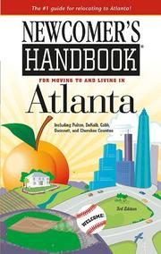 Newcomer's Handbook for Moving to and Living in Atlanta by Shawne Taylor, K. Shawne Taylor