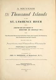 The Thousand Islands of the St. Lawrence River, from Kingston and Cape Vincent to Morristown and Brockville