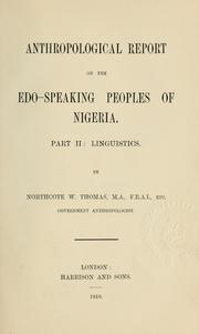 Cover of: Anthropological report on the Edo-speaking peoples of Nigeria ... | Thomas, Northcote Whitridge