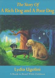 Cover of: The story of a rich dog and a poor dog by Lydia Ugolini