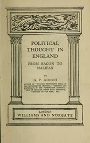 Political thought in England from Bacon to Halifax by Gooch, G. P.