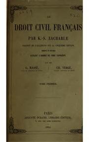 Cover of: Le droit civil français par K.-S. Zachariæ | K. S. Zachariä