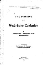Cover of: The Printing of the Westminster Confession | Benjamin Breckinridge Warfield