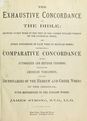 Cover of: The exhaustive concordance of the Bible | James Strong