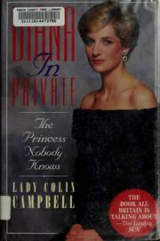 Diana in private by Campbell, Colin Lady