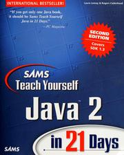 Cover of: SAMS teach yourself Java 2 in 21 days | Laura Lemay