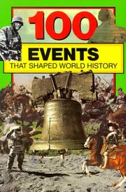 Cover of: 100 Events That Shaped World History