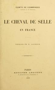 Cover of: Le cheval de selle en France by Comminges, Aimery de comte de
