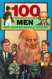 Cover of: 100 Men Who Shaped World History