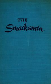 Cover of: The smacksmen | George Goldsmith Carter