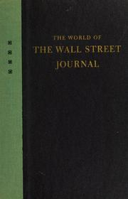 Cover of: The world of the Wall Street journal |