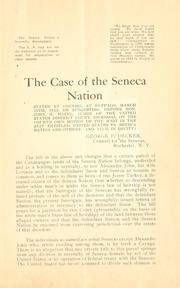 Cover of: The case of the Seneca nation stated by counsel at Buffalo by Decker, George Palmer