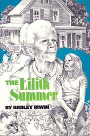 Cover of: The Lilith summer | Hadley Irwin