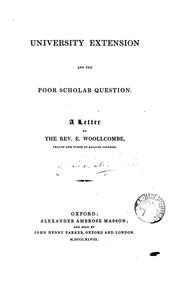 Cover of: University Extension and the Poor Scholar Question: A Letter to the Rev. E. Woollcombe