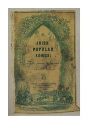 Cover of: Irish popular songs; with English and metrical translations, and introductory remarks and notes. | Walsh, Edward